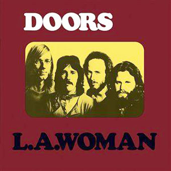 Let The Jukebox Keep Playing » Damn! The Doors' 'L  A  Woman' 40th